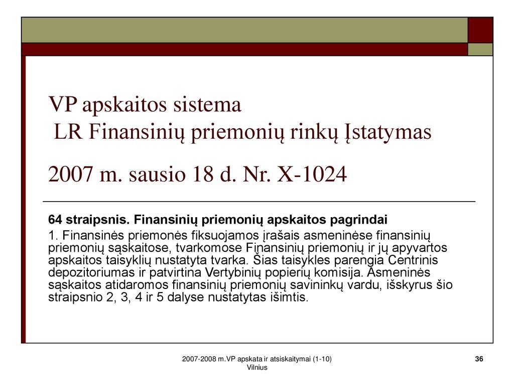 vertybinių popierių rinkos prekybininkai)